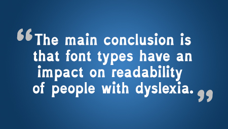 Dyslexics Can Improve Readability